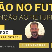 A LESÃO NO FUTEBOL: DA PREVENÇÃO AO RETURN TO PLAY